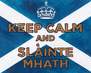 «Keep calm and slaint mhath» Табличка №054 / Sign №054