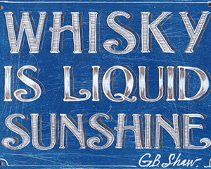 «Whisky is liquid sunshine» Табличка №076 / Sign №076